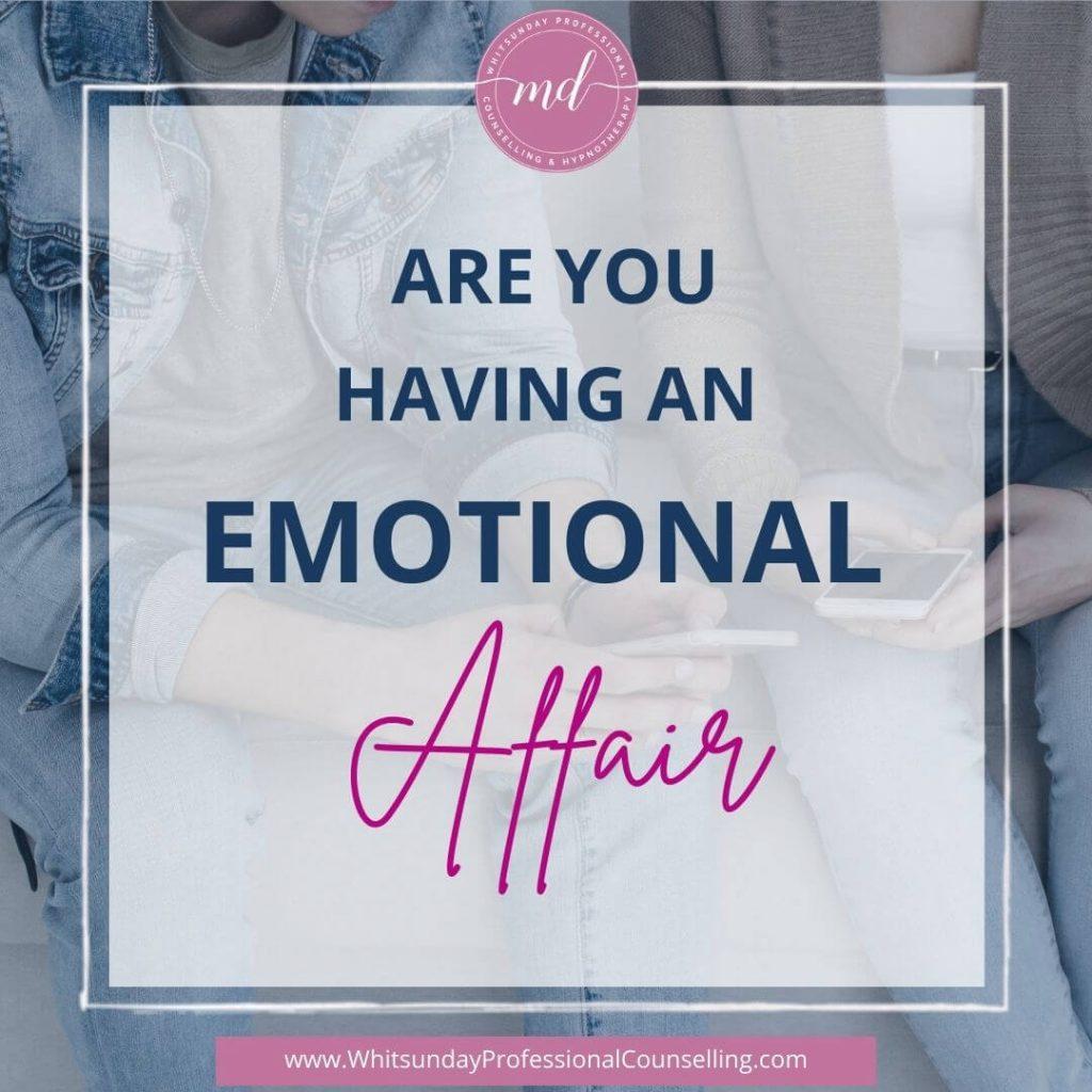 are you having an emotional affair