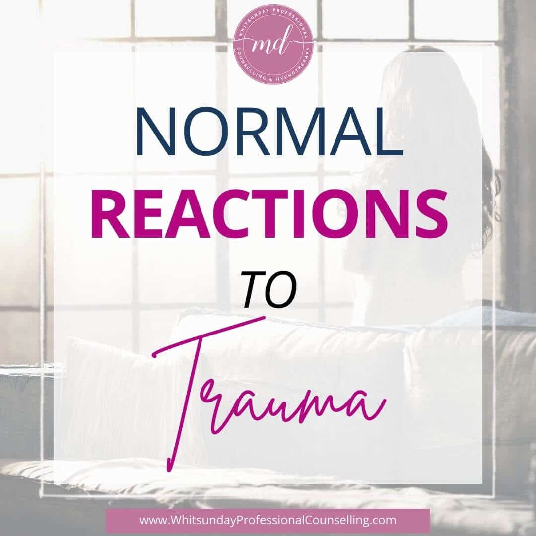 Normal reactions to Trauma