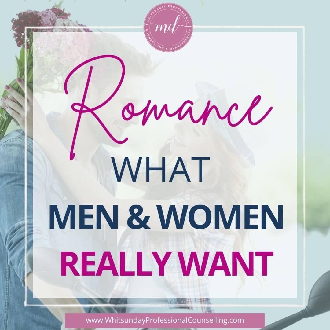 Romance What Men & Women Really Want