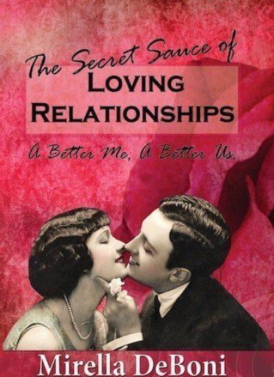 Secret Sauce of Loving Relationships written by Mirella DeBoni Whitsunday Professional Counselling Proserpine